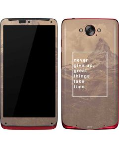 Never Give Up Great Things Take Time Motorola Droid Skin