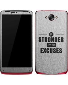 Be Stronger Than Your Excuses Motorola Droid Skin