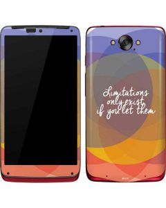 Limitations Only Exist If You Let Them Motorola Droid Skin