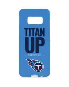 Tennessee Titans Team Motto Galaxy S8 Plus Lite Case