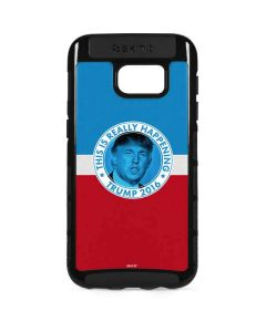 This Is Really Happening Trump 2016 Galaxy S7 Edge Cargo Case