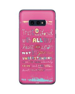 Trust in the Lord Pink Galaxy S10e Skin