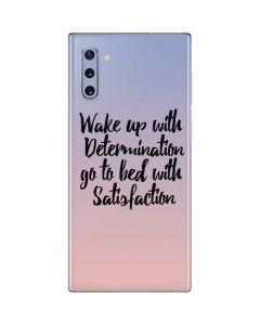 Wake Up With Determination Galaxy Note 10 Skin