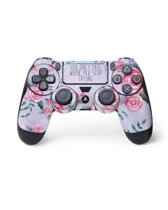 You Only Fail When You Stop Trying PS4 Pro/Slim Controller Skin