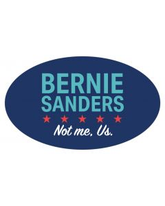 "Bernie Sanders Not Me Us 5"" x 3"" Bumper Sticker"