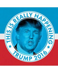 This Is Really Happening Trump 2016 Generic Laptop Skin