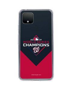 Washington Nationals 2019 World Series Champions Google Pixel 4 XL Clear Case