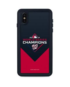 Washington Nationals 2019 World Series Champions iPhone XS Max Waterproof Case