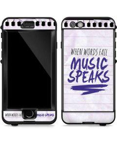When Words Fail Music Speaks LifeProof Nuud iPhone Skin