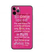 John 3:16 in Pink iPhone 11 Pro Max Skin