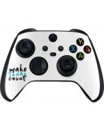 Make Today Count Xbox Series X Controller Skin
