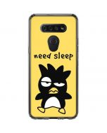 Badtz Maru Need Sleep LG K51/Q51 Clear Case