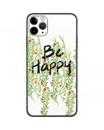 Be Happy iPhone 11 Pro Max Skin