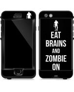 Eat Brains and Zombie On Black LifeProof Nuud iPhone Skin