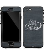 Everything Happens For A Reason Chalk LifeProof Nuud iPhone Skin