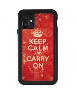 Keep Calm and Carry On Distressed iPhone 11 Waterproof Case