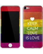 Keep Calm Love Is Love Apple iPod Skin