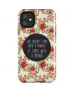 Life Doesnt Come With A Manual iPhone 11 Impact Case