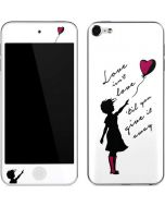 Love Isnt Love Til You Give It Away Apple iPod Skin