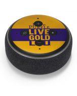 Love Purple Live Gold LSU Amazon Echo Dot Skin