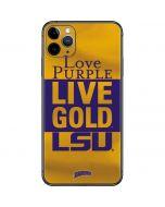 Love Purple Live Gold LSU iPhone 11 Pro Max Skin