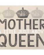 Mother A Title Above A Queen iPhone X Skin