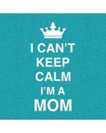 I Cant Keep Calm Im a Mom iPhone X Skin