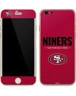San Francisco 49ers Team Motto iPhone 6/6s Skin