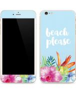 Beach Please iPhone 6/6s Plus Skin