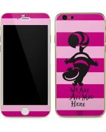 Cheshire Cat We Are All Mad Here iPhone 6/6s Skin