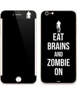 Eat Brains and Zombie On Black iPhone 6/6s Plus Skin