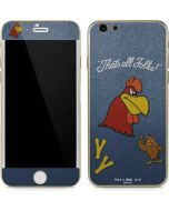 Foghorn Leghorn Thats All Folks iPhone 6/6s Skin