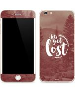 Lets Get Lost iPhone 6/6s Plus Skin