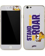 LSU Stand Right Up and Roar iPhone 6/6s Skin