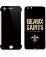 New Orleans Saints Team Motto iPhone 6/6s Plus Skin