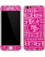 San Francisco 49ers - Blast Pink iPhone 6/6s Skin