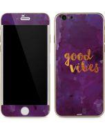 Good Vibes iPhone 6/6s Skin