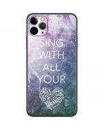 Sing With All Your Heart iPhone 11 Pro Max Skin