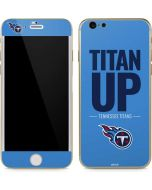 Tennessee Titans Team Motto iPhone 6/6s Skin