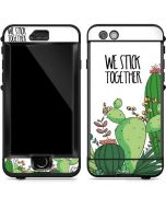 We Stick Together LifeProof Nuud iPhone Skin