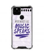 When Words Fail Music Speaks Google Pixel 5 Clear Case